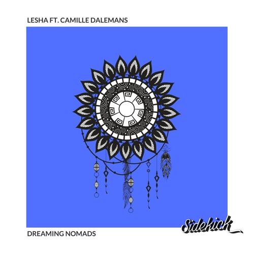 LESHA - Dreaming Nomads (ft. Camille Dalemans)