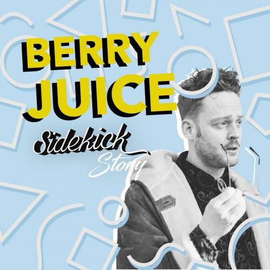 Sidekick Story - Berry Juice