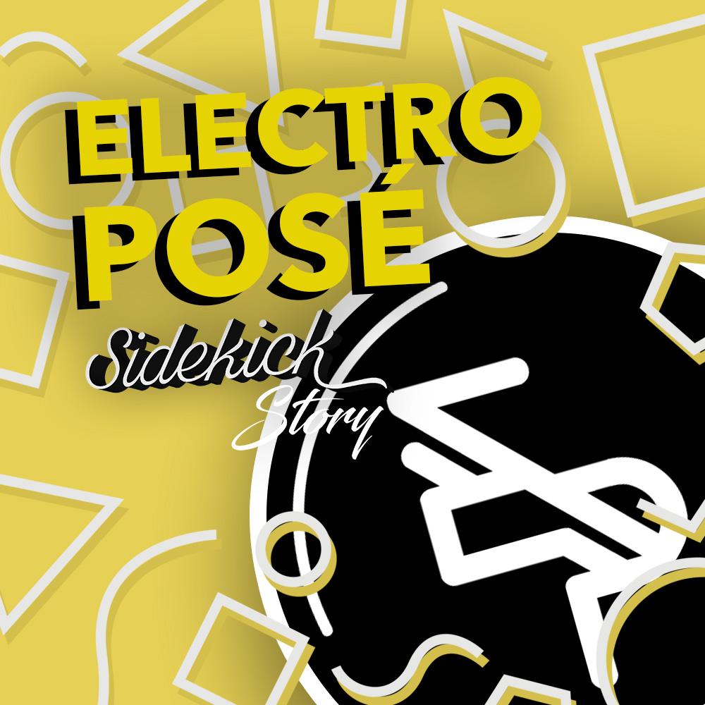 Sidekick Story Electro Posé