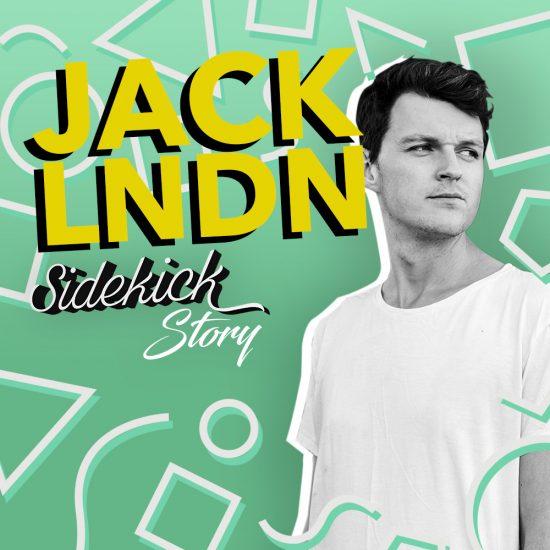Sidekick Story - JackLNDN
