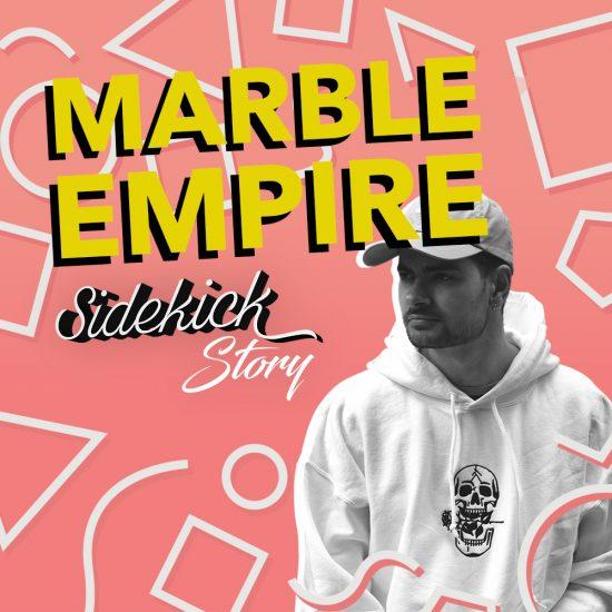 Marble Empire - Sidekick Story