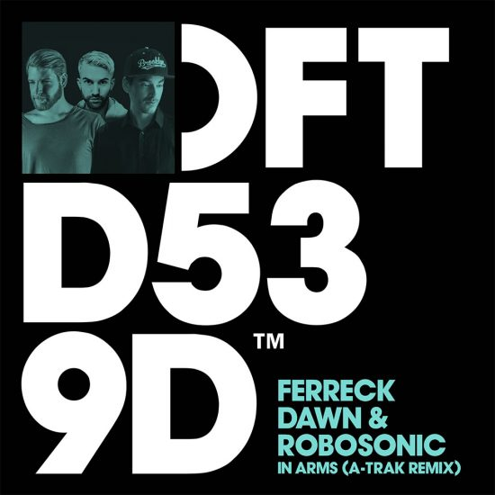 A-Trak Delivers Remix Of Ferreck Dawn & Robosonic