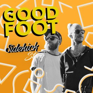 Goodfoot Sidekick Story
