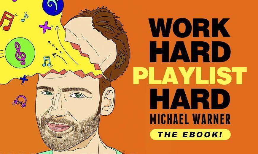 "Mike Warner - Playlist Curator - ""Work Hard Playlist Hard"""